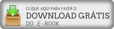 CLIQUE AQUI PARA FAZER DOWNLOAD DO E-BOOK