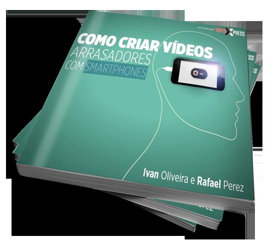 Como Criar Vídeos Arrasadores no Smartphones