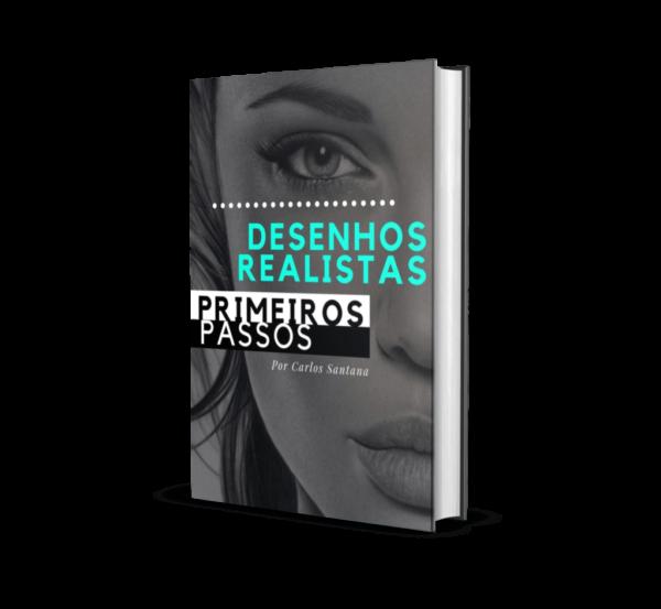 E-Book de Desenho Realista Grátis | Primeiros Passos para o Realismo por Carlos Sanatana Artes
