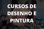 CURSOS DE DESENHO E PINTURA
